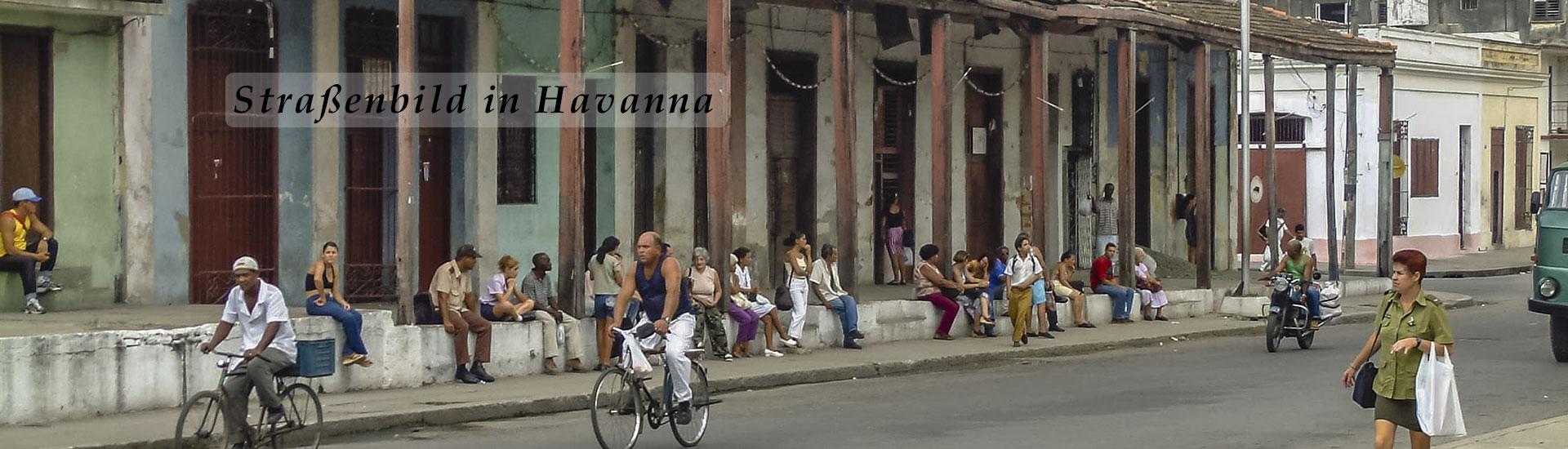 Havanna Kuba Strassenbild